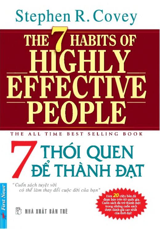 7 thói quen của người thành đạt (The 7 Habits of Highly Effective People) - Stephen Covey